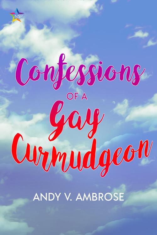 081919b_COVER_233K_ConfessionsofaGayCurmudgeon-f500.jpg
